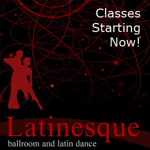 Ballroom and Latin Dance Instruction at Latinesque
